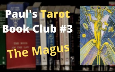 Paul's Tarot Book Club #3: The Magus